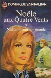 www.bibliopoche.com/thumb/Noele_aux_quatre_vents_Tome_II__Noele_autour_du_monde_de_Dominique_Saint-Alban/200/0031071.jpg