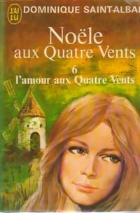 L'amour aux Quatre Vents - Dominique Saint-Alban
