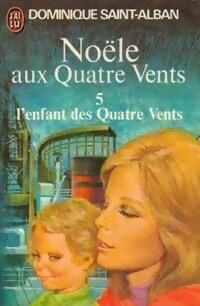 www.bibliopoche.com/thumb/Noele_aux_quatre_vents_Tome_V__L_enfant_des_quatre_vents_de_Dominique_Saint-Alban/200/0023992.jpg