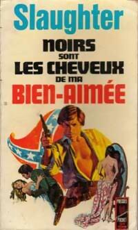 www.bibliopoche.com/thumb/Noirs_sont_les_cheveux_de_ma_bien-aimee_de_Frank_Gill_Slaughter/200/0006002.jpg