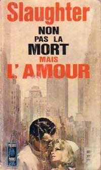 www.bibliopoche.com/thumb/Non_pas_la_mort_mais_l_amour_de_Frank_Gill_Slaughter/200/0052302.jpg