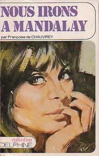www.bibliopoche.com/thumb/Nous_irons_a_Mandalay_de_Francoise_De_Chauvirey/200/0203809.jpg