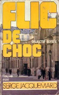 www.bibliopoche.com/thumb/Objectif__Elysee_de_Serge_Jacquemard/200/0152300.jpg