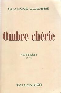 www.bibliopoche.com/thumb/Ombre_cherie_de_Suzanne_Clausse/200/0364103.jpg