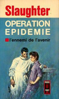 www.bibliopoche.com/thumb/Operation_epidemie_de_Frank_Gill_Slaughter/200/0048124.jpg
