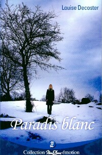 www.bibliopoche.com/thumb/Paradis_blanc_de_Louise_Decoster/200/0483805.jpg