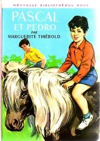 www.bibliopoche.com/thumb/Pascal_et_Pedro_de_Marguerite_Thiebold/200/0239114.jpg