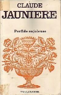 www.bibliopoche.com/thumb/Perfide_enjoleuse_de_Claude_Jauniere/200/0259367.jpg