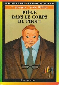 www.bibliopoche.com/thumb/Piege_dans_le_corps_du_prof_de_Todd_Strasser/200/0063202-2.jpg