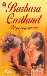 www.bibliopoche.com/thumb/Piege_pour_un_duc_de_Barbara_Cartland/200/0043216.jpg