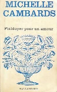 www.bibliopoche.com/thumb/Plaidoyer_pour_un_amour_de_Michelle_Cambards/200/0154620.jpg