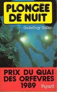 Achetez le livre d'occasion Plongée de nuit de Godefroy Hofer sur Livrenpoche.com