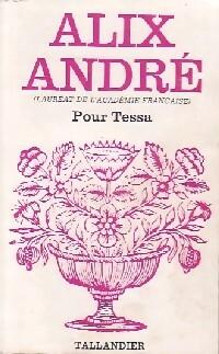www.bibliopoche.com/thumb/Pour_Tessa_de_Alix_Andre/200/0340397.jpg