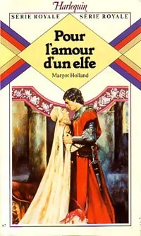 Pour l'amour d'un elfe - Margot Holland - Série royale