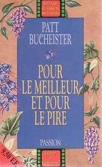 www.bibliopoche.com/thumb/Pour_le_meilleur_et_pour_le_pire_de_Patt_Bucheister/200/0203064.jpg