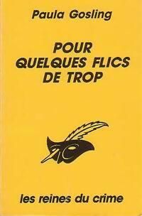www.bibliopoche.com/thumb/Pour_quelques_flics_de_trop_de_Patricia_Gosling/200/0170360.jpg