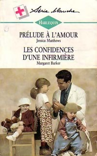 www.bibliopoche.com/thumb/Prelude_a_l_amour__Les_confidences_d_une_infirmiere_de_Jan_Barker/200/0199825.jpg