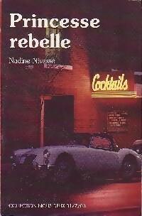 www.bibliopoche.com/thumb/Princesse_rebelle_de_Nadine_Nivesse/200/0282215.jpg
