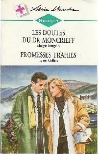 www.bibliopoche.com/thumb/Promesses_trahies__Les_doutes_du_Dr_Moncrieff_de_Maggie_Collins/200/0199819.jpg