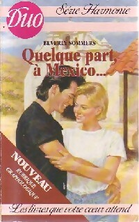 Quelque part à Mexico - Beverly Sommers - Duo