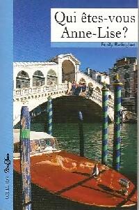 www.bibliopoche.com/thumb/Qui_etes-vous_Anne-Lise__de_Emily_Relingher/200/0332847.jpg
