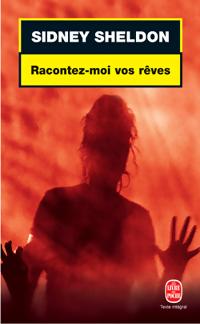 www.bibliopoche.com/thumb/Racontez-moi_vos_reves_de_Sidney_Sheldon/200/0179001.jpg