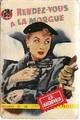 Achetez le livre d'occasion Rendez-vous à la morgue de John-Ross MacDonald sur Livrenpoche.com