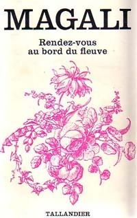 www.bibliopoche.com/thumb/Rendez-vous_au_bord_du_fleuve_de_Magali/200/0154664-1.jpg