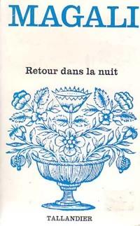 www.bibliopoche.com/thumb/Retour_dans_la_nuit_de_Magali/200/0173175.jpg