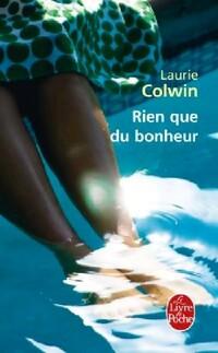 www.bibliopoche.com/thumb/Rien_que_du_bonheur_de_Laurie_Colwin/200/0321874.jpg