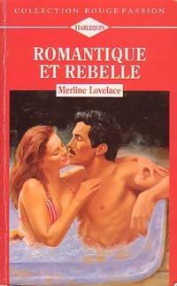 www.bibliopoche.com/thumb/Romantique_et_rebelle_de_Merline_Lovelace/200/0197044.jpg