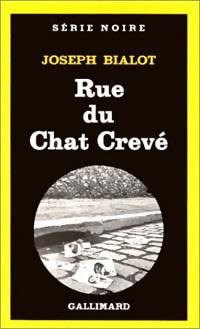 www.bibliopoche.com/thumb/Rue_du_chat_creve_de_Joseph_Bialot/200/0020327.jpg