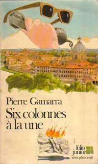 www.bibliopoche.com/thumb/Six_colonnes_a_la_une_de_Pierre_Gamarra/200/0058720.jpg
