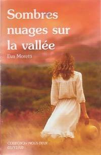 www.bibliopoche.com/thumb/Sombres_nuages_sur_la_vallee_de_Eva_Moretti/200/0209126.jpg