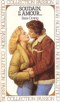 www.bibliopoche.com/thumb/Soudain_l_amour_de_Sara_Orwig/200/0054629.jpg