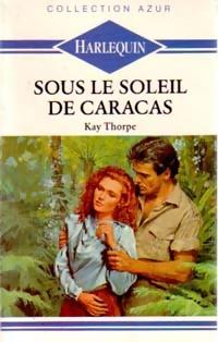 www.bibliopoche.com/thumb/Sous_le_soleil_de_Caracas_de_Kay_Thorpe/200/0189139.jpg