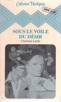 www.bibliopoche.com/thumb/Sous_le_voile_du_desir_de_Charlotte_Lamb/200/0180659.jpg