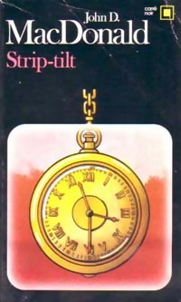 www.bibliopoche.com/thumb/Strip-tilt_de_John_Dan_Mac_Donald/200/0052886.jpg