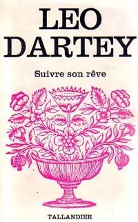 www.bibliopoche.com/thumb/Suivre_son_reve_de_Leo_Dartey/200/0154750.jpg