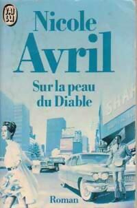 www.bibliopoche.com/thumb/Sur_la_peau_du_diable_de_Nicole_Avril/200/0155552.jpg