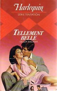 www.bibliopoche.com/thumb/Tellement_belle_de_Eileen_Nauman/200/0227710.jpg