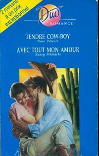 www.bibliopoche.com/thumb/Tendre_cow-boy__Avec_tout_mon_amour_de_Nora_Michaels/200/0473521.jpg