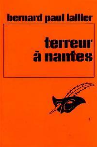 Achetez le livre d'occasion Terreur à Nantes de B. Paul Lallier sur Livrenpoche.com