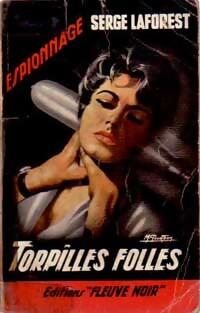 www.bibliopoche.com/thumb/Torpilles_folles_de_Serge_Laforest/200/0061354.jpg