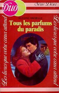 www.bibliopoche.com/thumb/Tous_les_parfums_du_paradis_de_Suzanne_Michelle/200/0168636.jpg