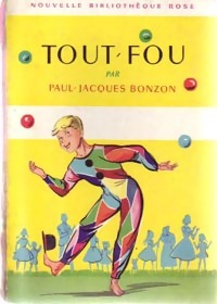 www.bibliopoche.com/thumb/Tout-fou_de_Paul-Jacques_Bonzon/200/0202514.jpg