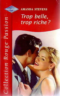 www.bibliopoche.com/thumb/Trop_belle_trop_riche__de_Amanda_Stevens/200/0231213.jpg