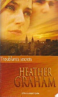 www.bibliopoche.com/thumb/Troublants_secrets___de_Heather_Graham/200/0401577.jpg