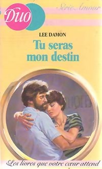 Tu seras mon destin - Lee Damon