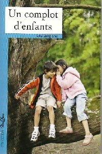 www.bibliopoche.com/thumb/Un_complot_d_enfants_de_Lou_Langiano/200/0360602.jpg